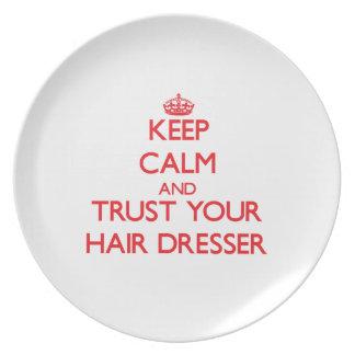 Keep Calm and Trust Your Hair Dresser Dinner Plate
