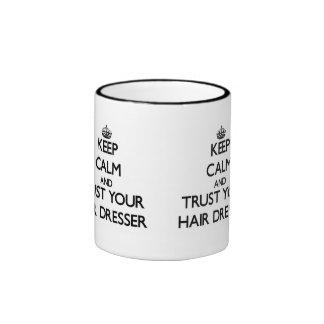 Keep Calm and Trust Your Hair Dresser Ringer Mug