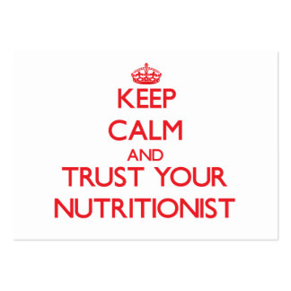 Keep Calm and Trust Your Nutritionist Business Card Templates