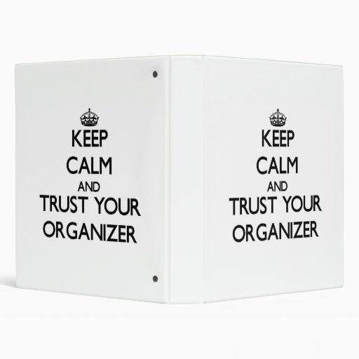 Keep Calm and Trust Your Organizer Binder