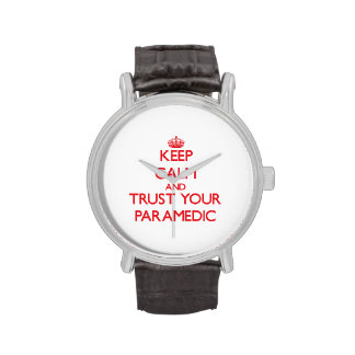 Keep Calm and trust your Paramedic Wrist Watch