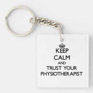 Keep Calm and Trust Your Physioarapist Single-Sided Square Acrylic Keychain