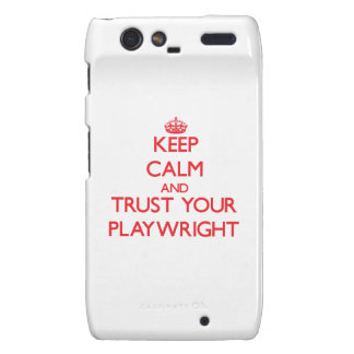 Keep Calm and trust your Playwright Droid RAZR Covers