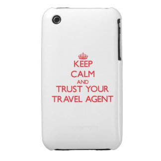 Keep Calm and trust your Travel Agent iPhone 3 Case-Mate Cases