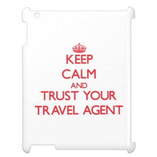Keep Calm and trust your Travel Agent iPad Covers