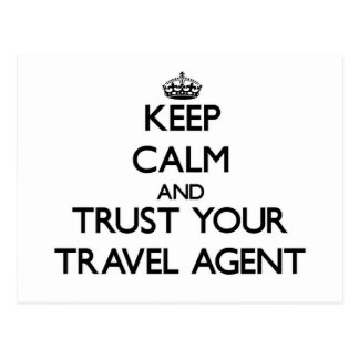 Keep Calm and Trust Your Travel Agent Post Card