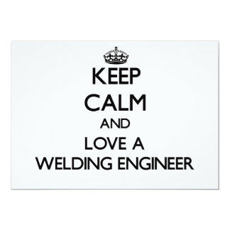 Keep calm and trust your Welding Engineer Personalized Invitation