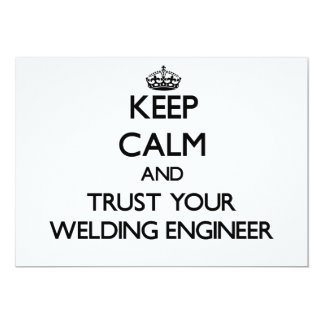 "Keep Calm and Trust Your Welding Engineer 5"" X 7"" Invitation Card"