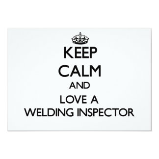 "Keep calm and trust your Welding Inspector 5"" X 7"" Invitation Card"