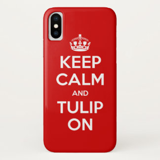 Keep Calm and Tulip On iPhone case 🌷