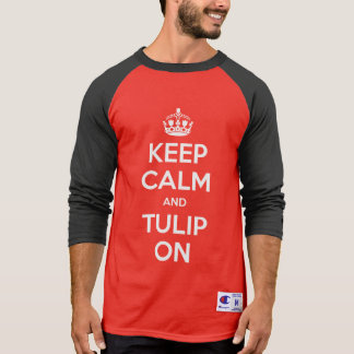 Keep Calm and Tulip On shirt 🌷 white
