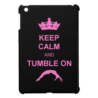 Keep Calm and Tumble ipad mini case