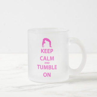 Keep Calm and Tumble On Frosted Glass Coffee Mug