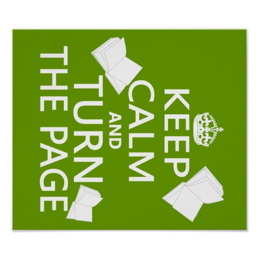 Keep Calm and Turn The Page Posters