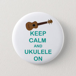 Keep Calm and Ukulele On unique Hawaii fun print 2 Inch Round Button