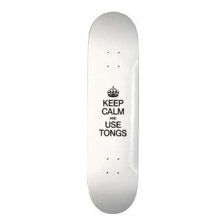 KEEP CALM AND USE TONGS SKATE DECKS