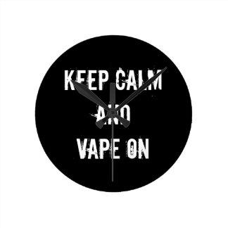 Keep Calm and Vape On Round Clock
