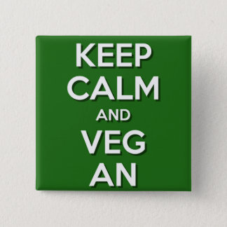 Keep Calm and VegAn 2 Inch Square Button