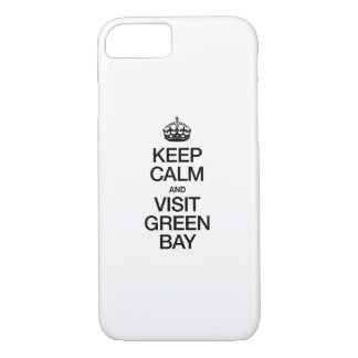 KEEP CALM AND VISIT GREEN BAY iPhone 7 CASE