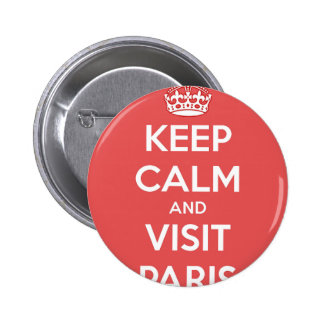 Keep Calm and Visit Paris 2 Inch Round Button