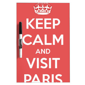 Keep Calm and Visit Paris Dry Erase Board