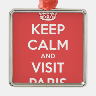 Keep Calm and Visit Paris Metal Ornament