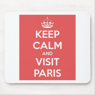 Keep Calm and Visit Paris Mouse Pad