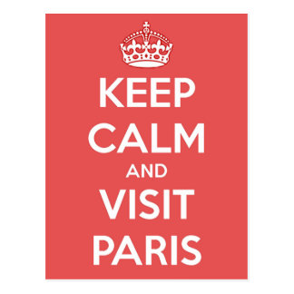 Keep Calm and Visit Paris Postcard