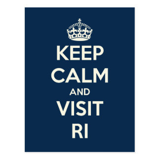 KEEP CALM AND VISIT RI Post Card