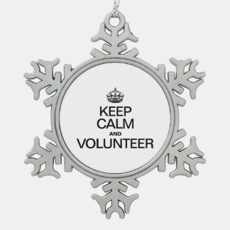 KEEP CALM AND VOLUNTEER SNOWFLAKE PEWTER CHRISTMAS ORNAMENT