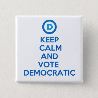 Keep Calm and Vote Democratic 2 Inch Square Button