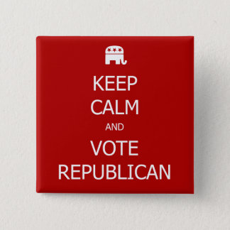 Keep Calm and Vote Republican Button