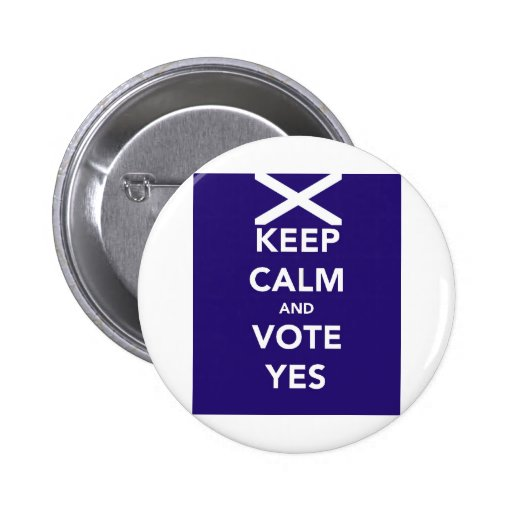Keep calm and vote yes pinback buttons