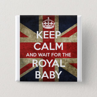 Keep Calm... And Wait for the Royal Baby 2 Inch Square Button
