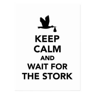 Keep calm and wait for the stork postcard