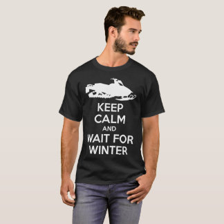 Keep Calm And Wait For Winter Snowmobile T-Shirt