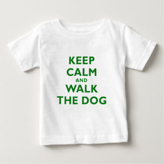 Keep Calm and Walk the Dog Baby T-Shirt