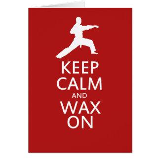 Keep Calm and Wax On Card