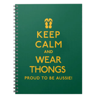 Keep Calm and Wear Thongs! Notebooks