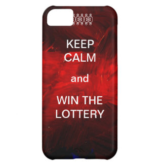 Keep Calm and Win The Lottery iPhone 5C Cases