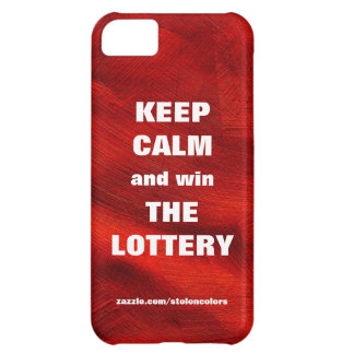 KEEP CALM AND WIN THE LOTTERY Red Copper Cover For iPhone 5C