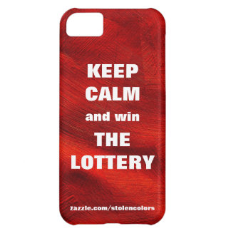 KEEP CALM AND WIN THE LOTTERY Red Copper iPhone 5C Cases