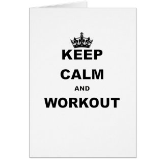 KEEP CALM AND WORKOUT CARD