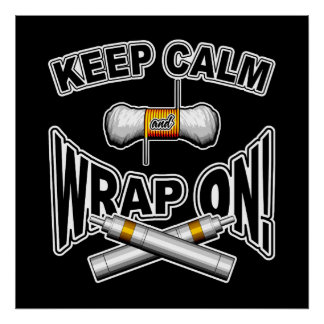 Keep Calm and Wrap On Poster