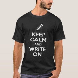 Keep Calm and Write On Men's Dark T-Shirt