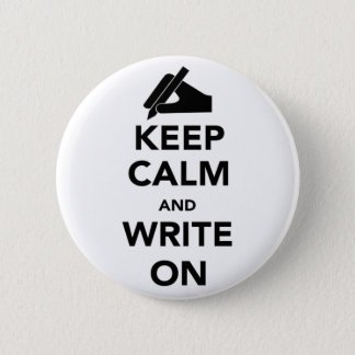 Keep Calm and Write on Round Pin