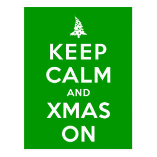 Keep Calm and Xmas On Postcard