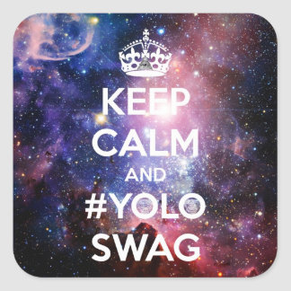 Keep calm and #yoloswag square sticker