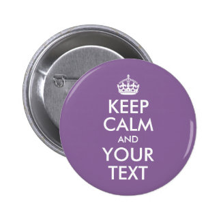 Keep Calm and Your Text 2 Inch Round Button