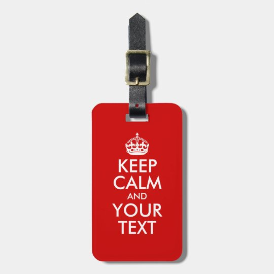 Keep Calm and Your Text Bag Tag